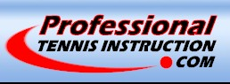 Professional Tennis Instruction Dot Com - The web's ultimate tennis instruction resource for players looking to improve their game... And official home of South Florida Professional Tennis Instruction.