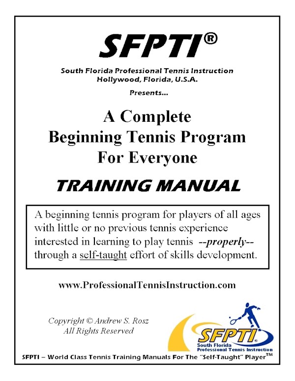 A Complete Beginning Tennis Program - Training Manual