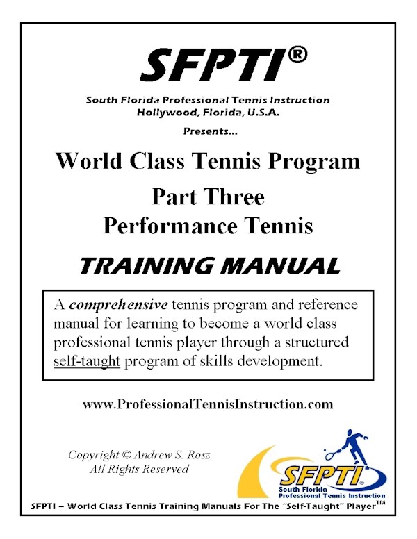 World Class Tennis Program Training Manual - Part Three - Performance Tennis